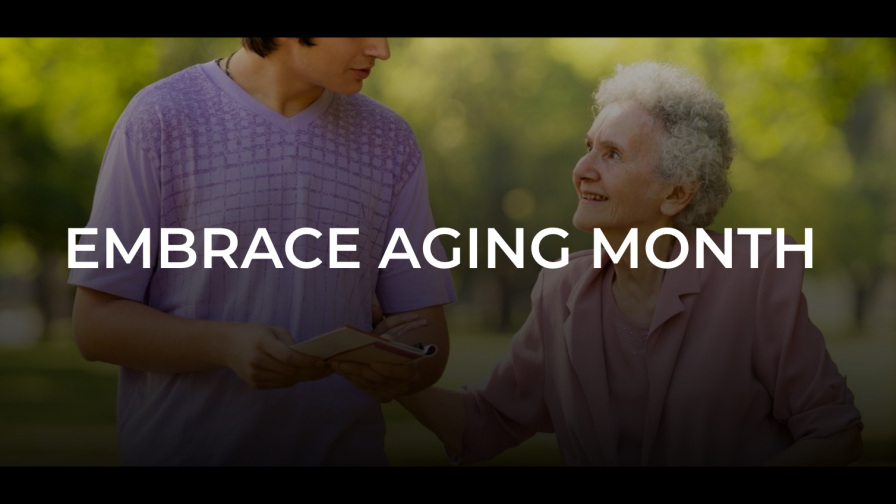 Embrace Aging Month