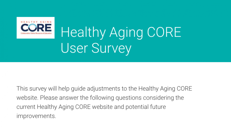 Survey: Healthy Aging CORE - Take now (Aug 202)