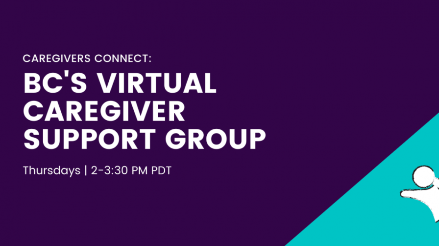 Caregivers Connect: BC's Virtual Support Group