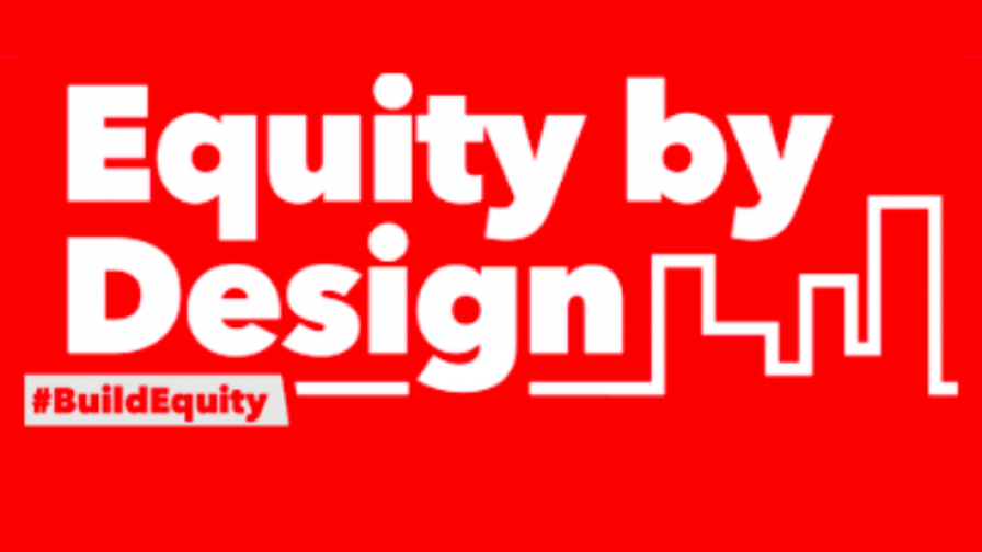 Dialogue series: Equity by Design - Making the built environment a tool for the promotion of wellness