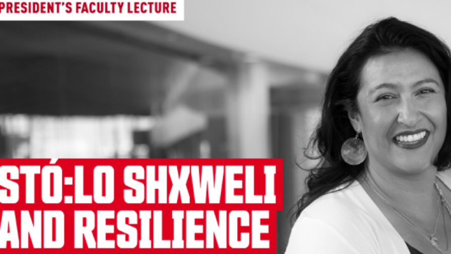 Webinar: Stó:lo Shxweli and Resilience - April 7, 2021